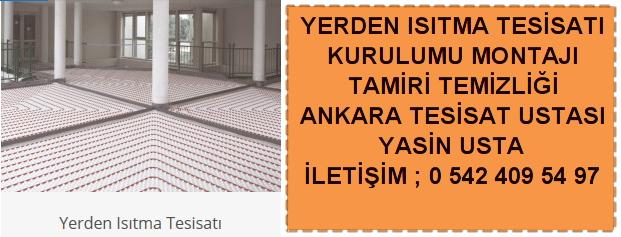 Ankara Yerden ısıtma tesisatı tamiri kurulumu temizliği montajı