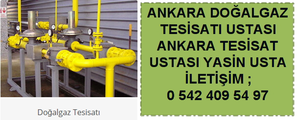 Ankara doğalgaz tesisatı ustası doğalgaz kurulumu montajı