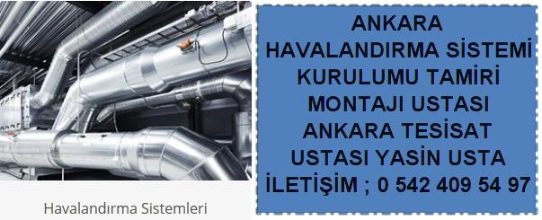 Ankara havalandırma sistemi kurulumu montajı tamiri