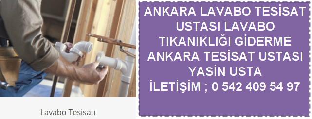 Ankara lavabo tesisatı kurulumu lavabo tıkanıklığı giderme ustası